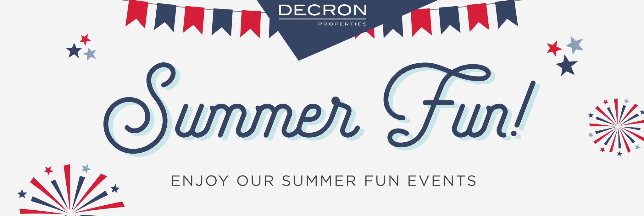 Decron Properties - Enjoy our Summer Fun events!